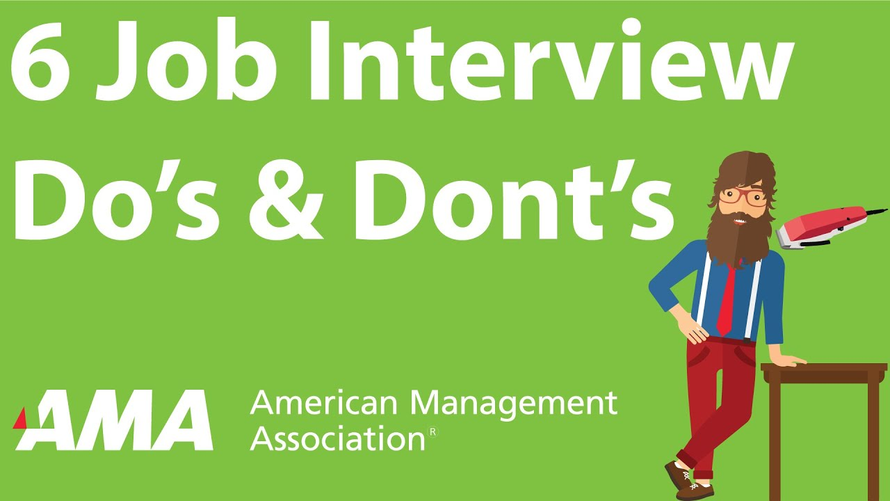 6 job interview dos and donts