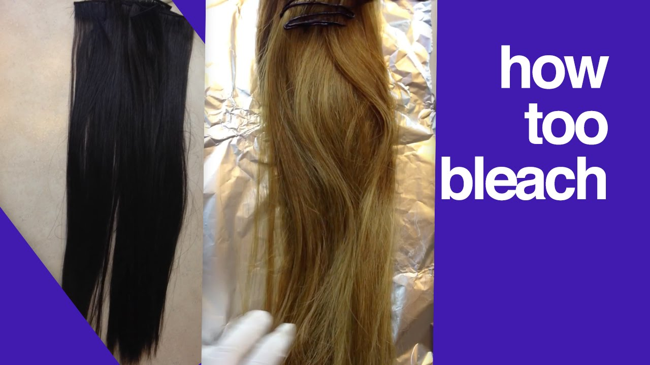 How To Bleach Hair Extensions Make Hair Extensions Lighter Dye