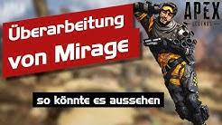 So könnten die Änderungen zu Mirage aussehen! Apex Legends Gameplay Deutsch | TheSpacecatShow