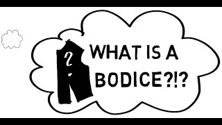 What is a Bodice?  Pattern Making for Beginners