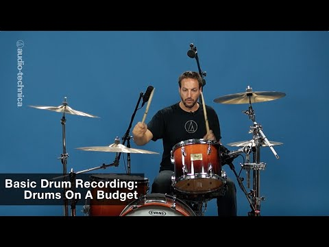 Basic Drum Recording: Drums On A Budget