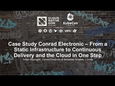 Case Study Conrad Electronic – From a Static Infrastructure to Continuous Delivery and the Cloud