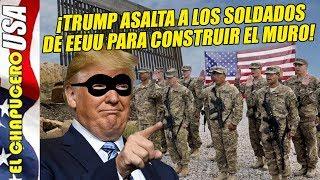 Trump deja sin casas ni pensiones a soldados para construir su muro