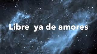 Miguel Bosé - Libre ya de Amores - letra - lyrics