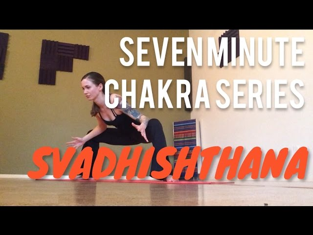 Seven Minute Chakra Series - Sacral Chakra (Svadhishthana) Yoga with Nessa