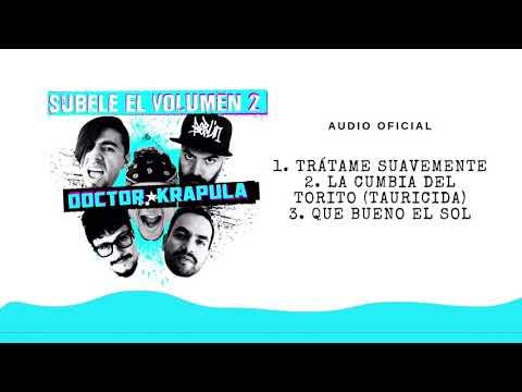 Doctor Krápula - Súbele el volumen 2 (audio oficial)
