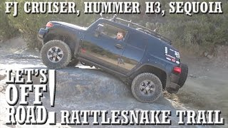 Download LET'S OFF-ROAD! - FJ Cruiser, Sequoia, and Hummer H3 Off-Road on Rattlesnake Trail Mp3 and Videos