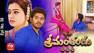 Srimanthudu | 8th April 2021 | Full Episode No 58 | ETV Telugu