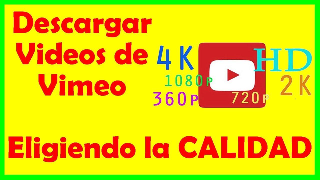 Descargar de Vimeo ►ELIGIENDO la CALIDAD del video◄ que DESCARGO 06-2021