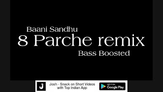 8 Parche remix song || Baani Sandhu Gur Sidhu New Song 2019 dj remix