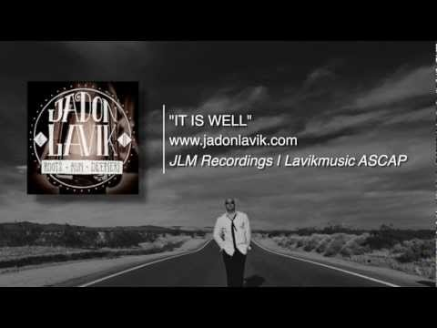 Jadon Lavik - It Is Well - (Official Lyric Video)