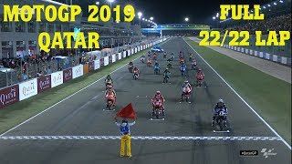 Round 1 MotoGP 2019 QatarGP Full Race 22 Lap