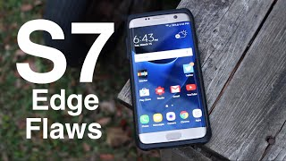 Galaxy S7 Edge Biggest Flaws Revisited 2 Weeks Later