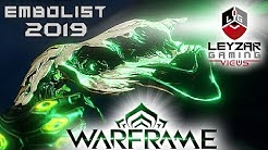Embolist Build 2019 (Guide) - The Toxic Super Soaker (Warframe Gameplay)