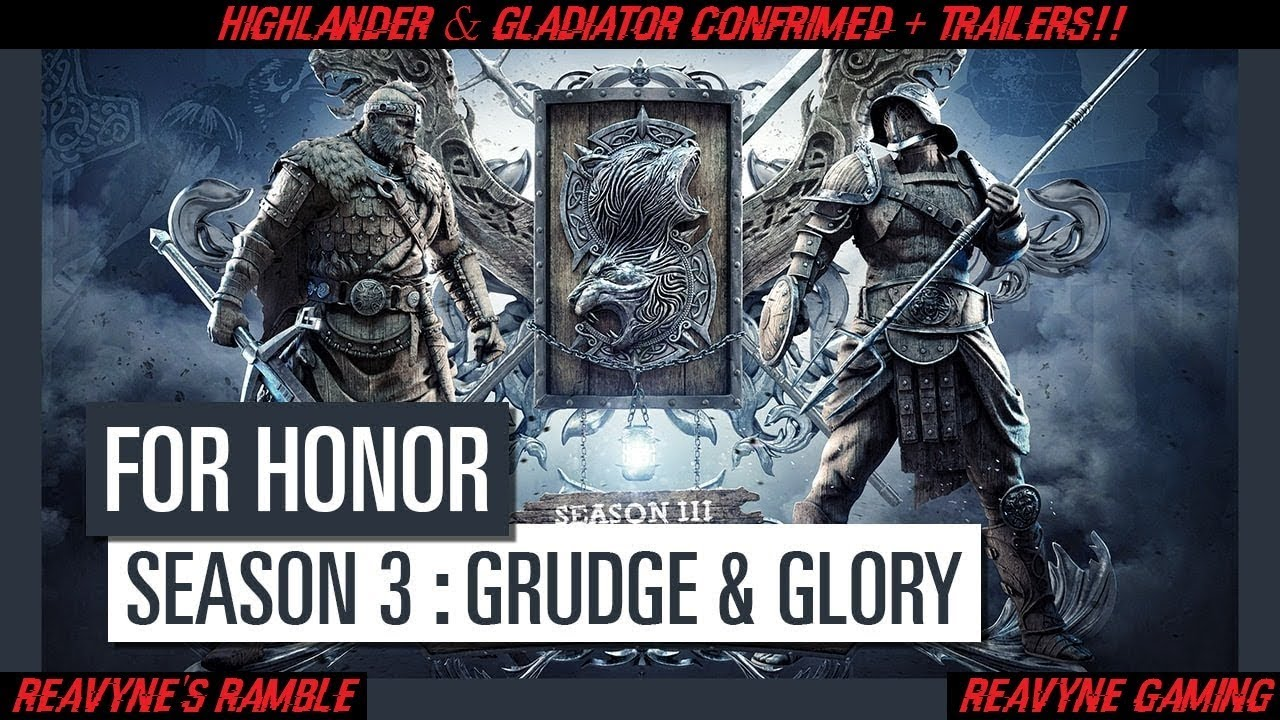 For honor gladiator highlander confirmed trailers discussion youtube - When is for honor season 6 ...