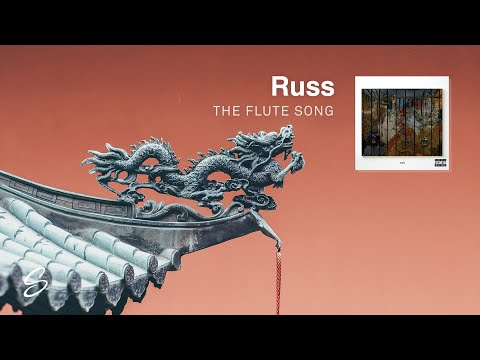 Russ - The Flute Song