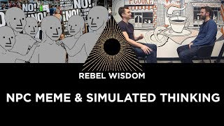 NPC meme & simulated thinking