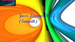 Jazz Lounge NRJ Smooth Mix 2015 by Jimmys