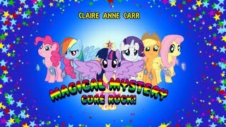 Claire Anne Carr - Magical Mystery Cure Rock!