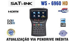 Satlink WS6960 atualização - via PENDRIVE ( INÉDITO )