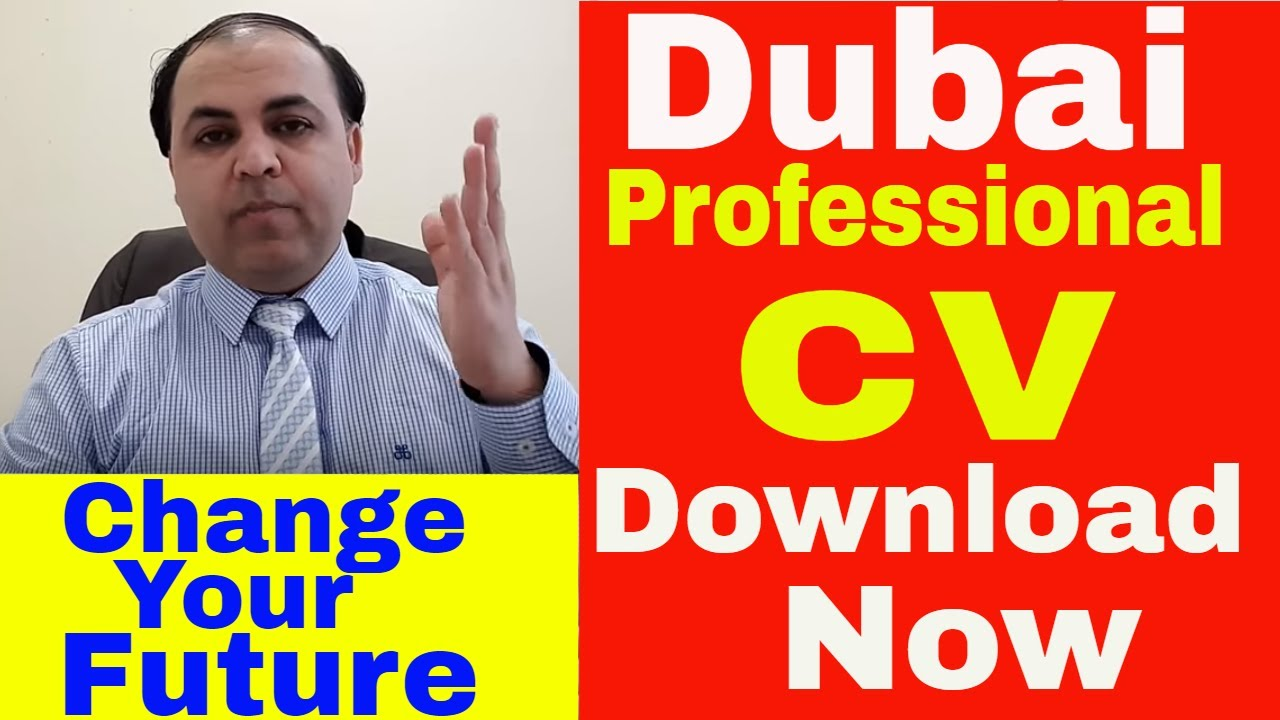Create Professional Cv 2018 For Dubai Jobs Download Cv Jobs In Dubai