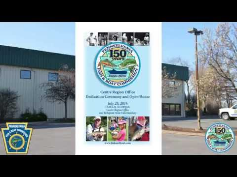 PFBC Centre Region Office Dedication and Open House Celebration