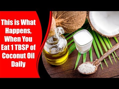 This is What Happens, When You Eat 1 TBSP of Coconut Oil Daily | Love Healthy Life