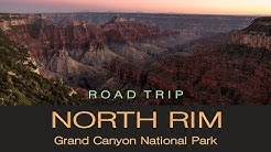 Road Trip to North Rim Grand Canyon National Park
