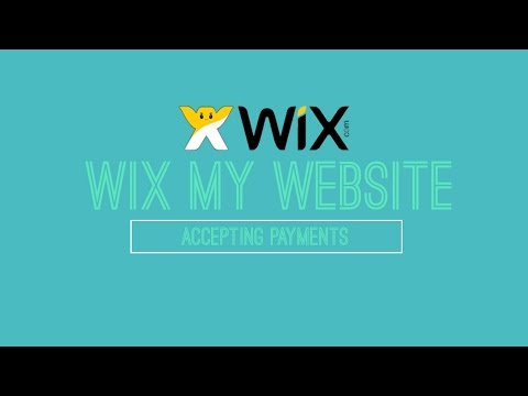 Accepting Payments on Wix - Wix.com Tutorial - Wix My Website