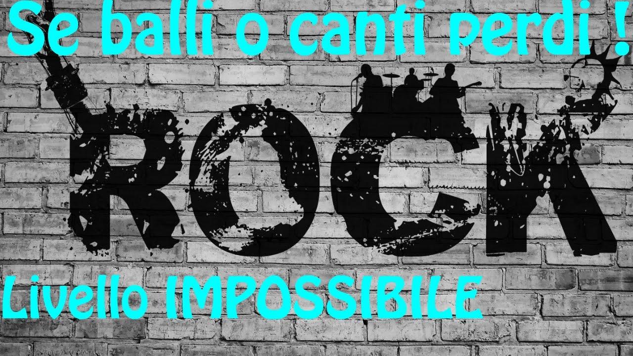 Se balli o canti perdi livello impossibile rock for Espectaculo historia del rock