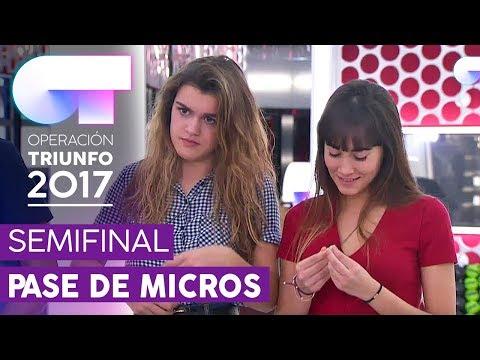 PRIMER PASE DE MICROS PARA LA SEMIFINAL (ENTERO) | OT 2017