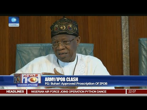 Lai Mohammed Says Buhari Approved Proscription Of IPOB