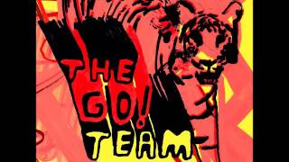 The Go! Team - Get It Together (Official Audio)