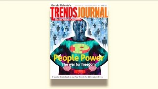 Gerald Celente - Trends In The News - The Summer Trends Journal: People Power! - (8/4/2016)