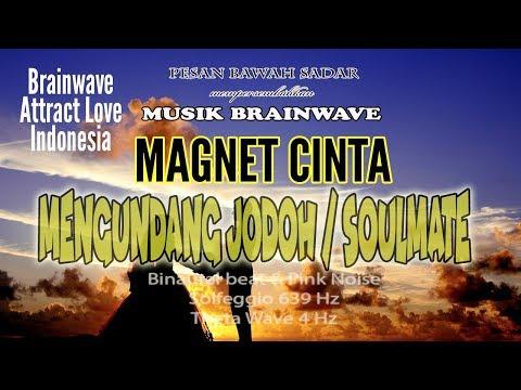 🎧 Attract Love ★ Magnet Cinta Menarik & Mengundang Jodoh / Soulmate ★ Pesan Bawah Sadar