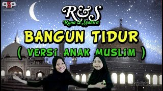 BANGUN TIDUR ( Versi Anak Muslim ) Runa Syakira Official Music Mp3