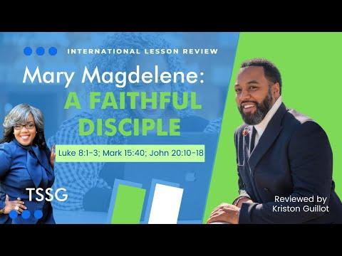 📚🙌🏾👩🏾 Sunday School Lesson: Mary Magdalene: A Faithful Disciple -   February 14, 2021