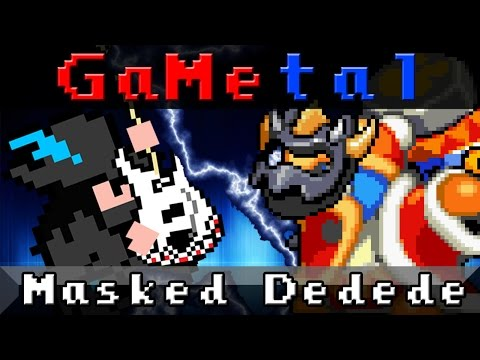 Masked Dedede (Kirby Super Star Ultra) - GaMetal
