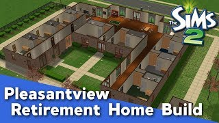 The Sims 2 Speed Build - Pleasantview Retirement Home (No CC)