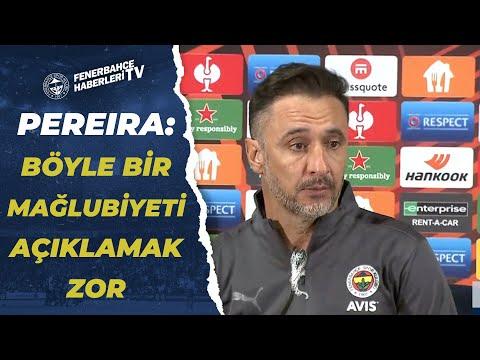 Fenerbahçe 0-3 Olympiakos Vitor Pereira Maç Sonu Basın Toplantısı