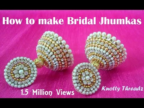 How to make Bridal Jhumkas at Home | Tutorial !!