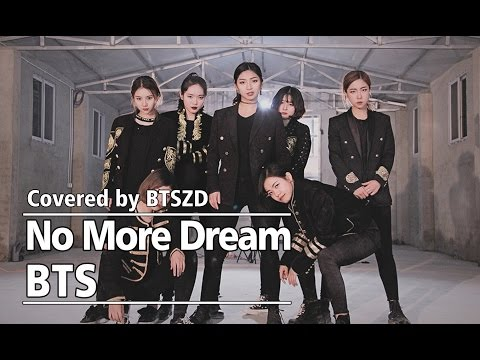 【BTSZD】No More Dream(Concert Ver.)-BTS Dance Cover/防弹少年团翻跳