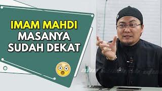 Imam Mahdi ! Masanya SUDAH DEKAT   Ustaz Jafri Abu Bakar