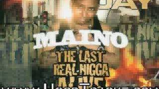 Maino-Last Real Nigga Alive-Hey Ma