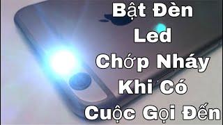Hướng dẫn cách bật đèn LED chớp nháy khi có cuộc gọi đến trên iPhone