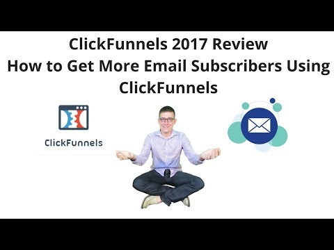How to use ClickFunnels to Grow Your Email List 2017 Review and Tutorial