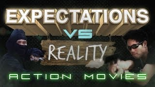 Repeat youtube video Expectations vs. Reality: Action Movies