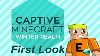 Captive Minecraft IV: Winter Realm First Look - An Minecraft 1.10 Map