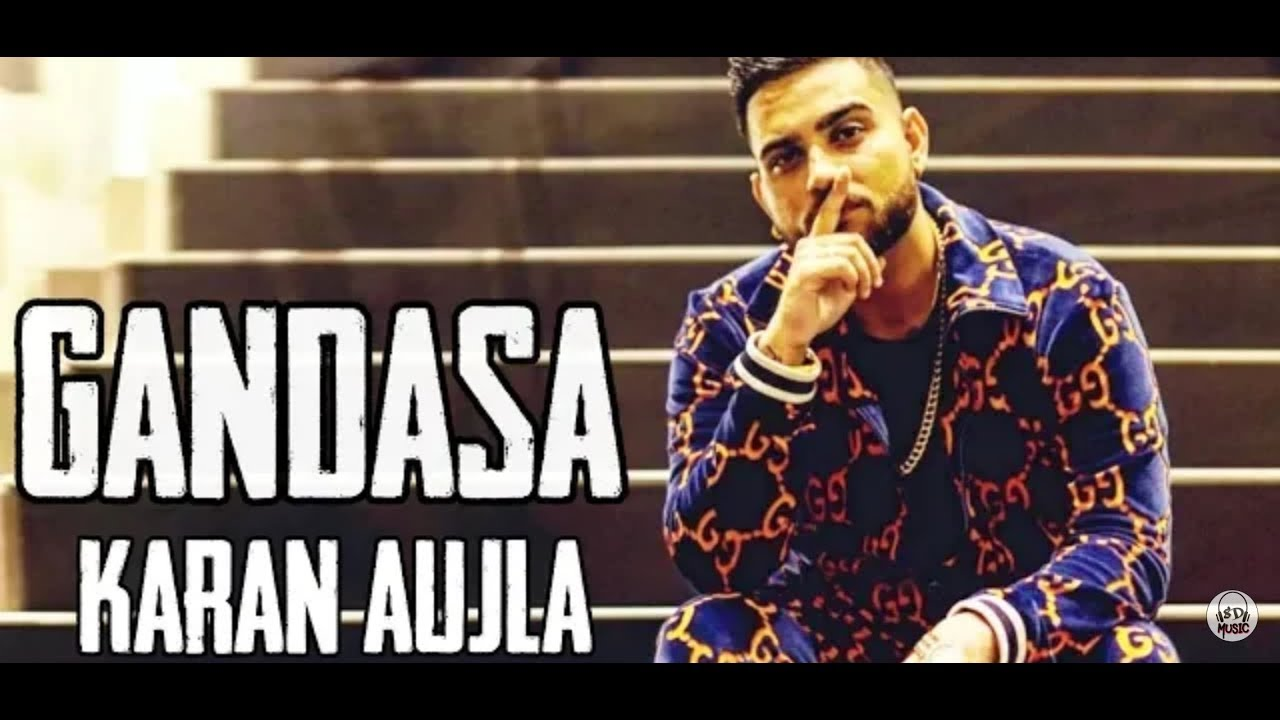 Gandasa || Karan Aujla || full Song || 5 Goliyan || Latest