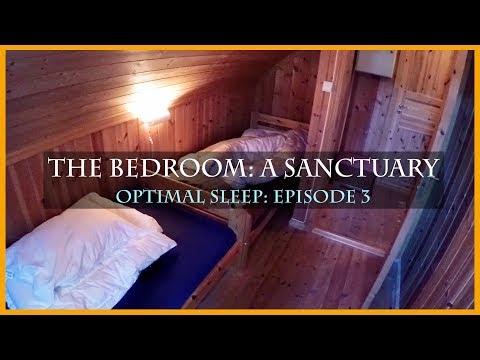 MY BEDROOM AT THE CABIN: OPTIMAL SLEEP EPISODE 3